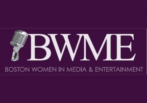 Boston Women in Media and Entertainment (BWME)